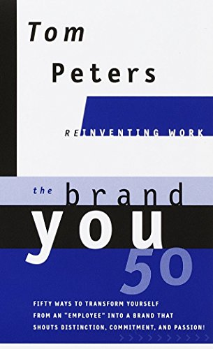 9780375407727: The Brand You50 (Reinventing Work): Fifty Ways to Transform Yourself from an