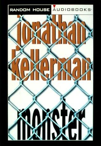 Monster (Alex Delaware, No. 13): Kellerman, Jonathan