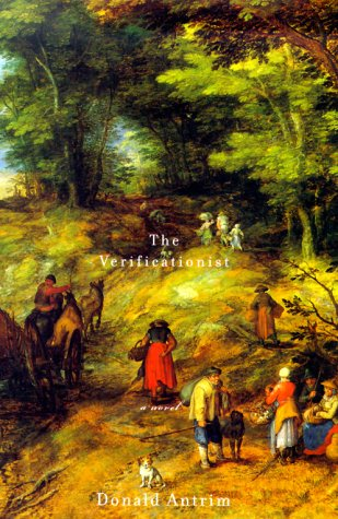 The Verificationist (0375408223) by Donald Antrim