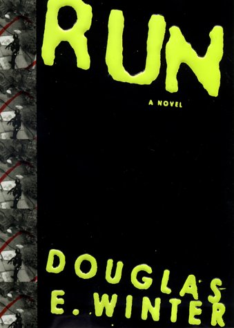 Run: Winter, Douglas E.