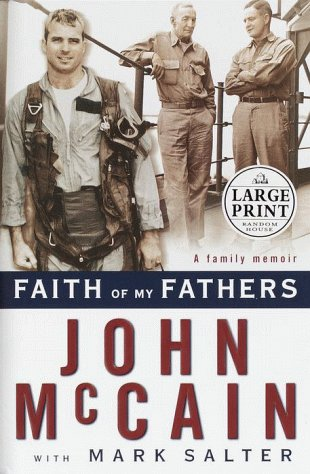 9780375408472: Faith of My Fathers (Random House Large Print)