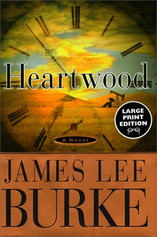 Heartwood (Random House Large Print) (0375408495) by James Lee Burke