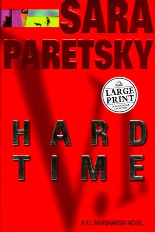 9780375408533: Hard Time (Random House Large Print)