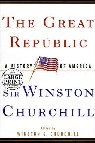 9780375408564: The Great Republic (Random House Large Print)