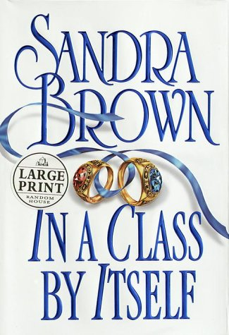 9780375408670: In a Class by Itself (Random House Large Print)