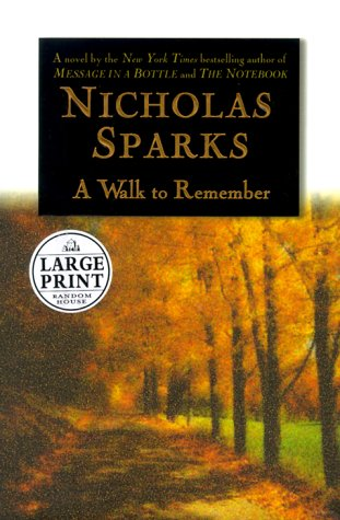 A Walk to Remember (Random House Large: Nicholas Sparks