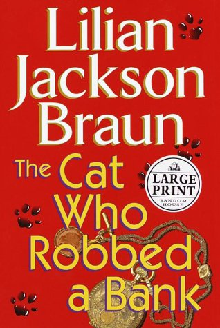 9780375408786: The Cat Who Robbed a Bank (Random House Large Print)