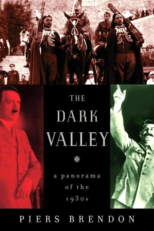 9780375408816: The Dark Valley: A Panorama of the 1930s