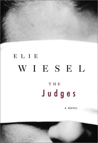 The Judges: Wiesel, Elie