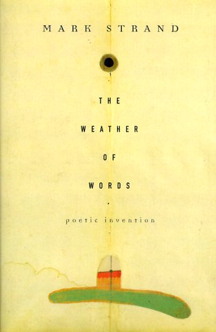 9780375409110: The Weather of Words: Poetic Invention