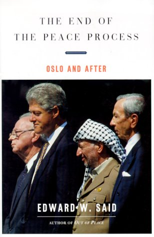 9780375409301: The End of the Peace Process: Oslo and After