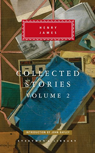 9780375409363: Henry James: Collected Stories Volume 2 (Everyman's Library)