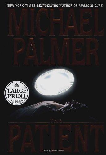 9780375409776: The Patient (Random House Large Print)