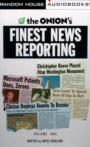 The Onion's Finest News Reporting, Volume I (0375410155) by Dikkers, Scott; The Onion
