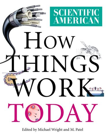 Scientific American: How Things Work Today: Marshall Editions Ltd.