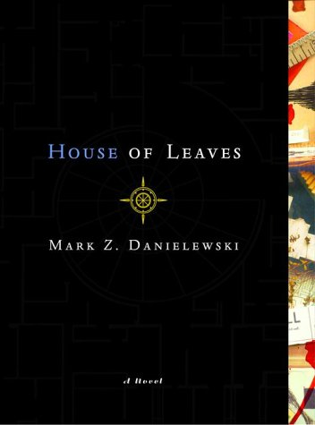 House of Leaves: Danielewski, Mark Z.