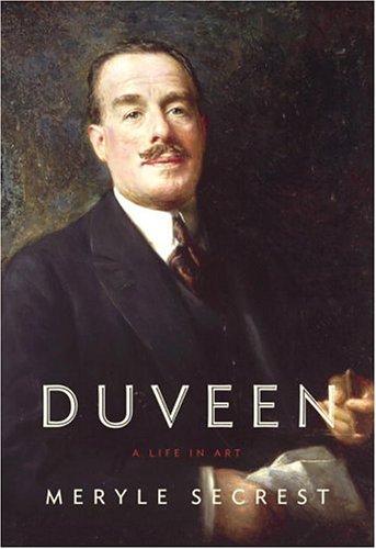 9780375410420: Duveen: A Life in Art