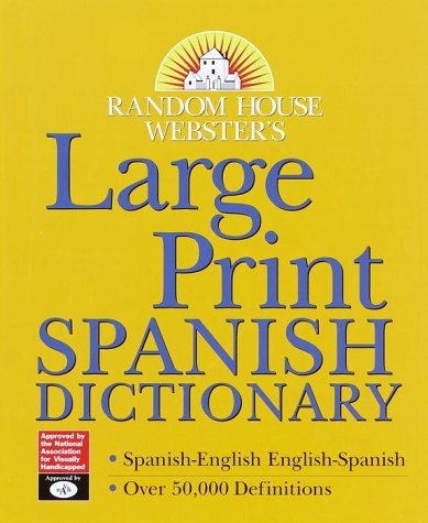 9780375410482: Random House Webster's Large Print Spanish Dictionary