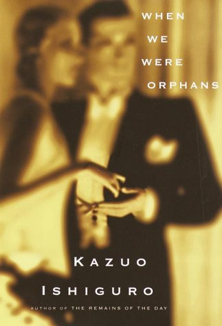 When We Were Orphans (Signed First Edition): Kazuo Ishiguro