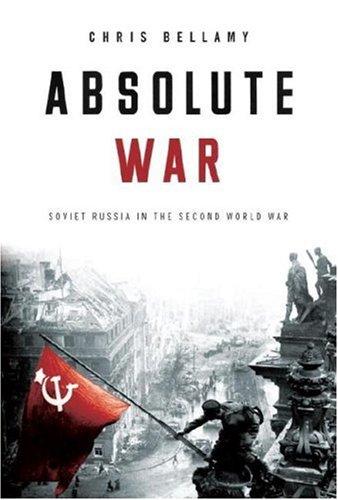 9780375410864: Absolute War: Soviet Russia in the Second World War
