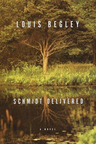 Schmidt Delivered: Begley, Louis