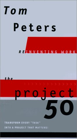 The Project50 (0375410961) by Tom Peters; Thomas J. Peters