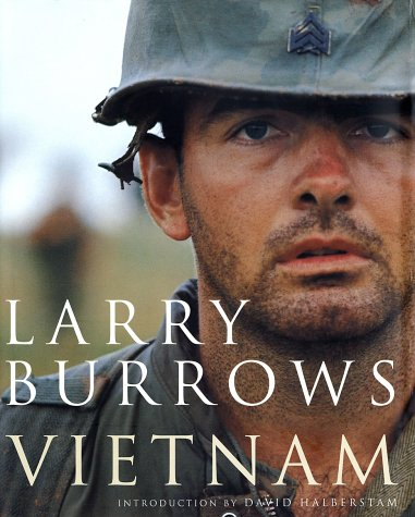 Larry Burrows: Vietnam: Larry Burrows; Introduction-David Halberstam
