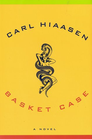 Basket Case: Hiaasen, Carl
