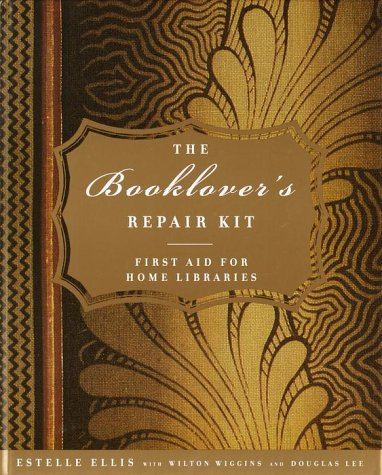 The Booklover's Repair Manual. First aid for home libraries.