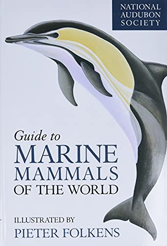9780375411410: National Audubon Society Guide to Marine Mammals of the World (National Audubon Society Field Guide)