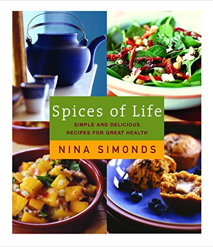 Spices [Spice] of Life: Simple And Delicious Recipes For Great Health (SIGNED)