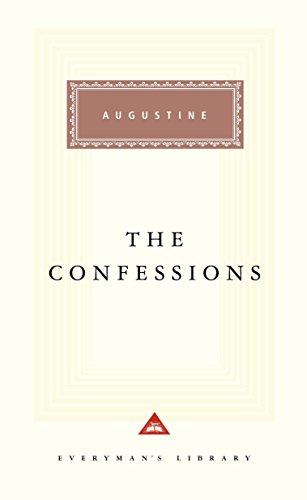The Confessions (Everymans Library Classics Contemporary Classics)