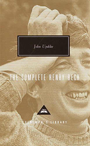 The Complete Henry Bech (Everyman's Library): John Updike
