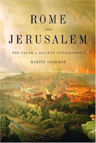 9780375411854: Rome and Jerusalem: The Clash of Ancient Civilisations