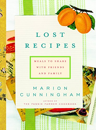 9780375411984: Lost Recipes: Meals to Share with Friends and Family