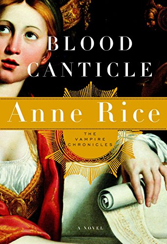Blood Canticle (Vampire Chronicles) (SIGNED)