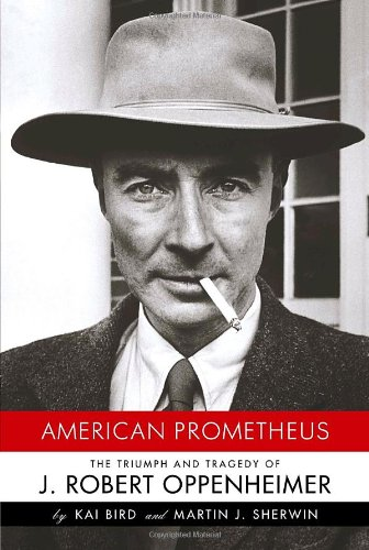 9780375412028: American Prometheus: The Triumph and Tragedy of J. Robert Oppenheimer