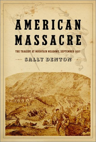9780375412080: American Massacre: The Tragedy at Mountain Meadows, September 1857