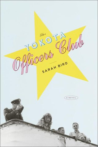 The Yokota Officers Club: Bird, Sarah