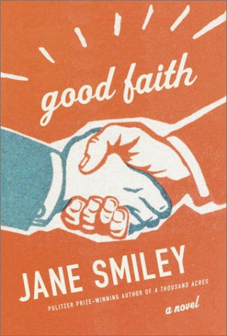Good Faith: Smiley, Jane