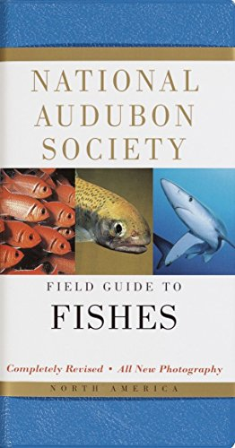 National Audubon Society Field Guide to North American Fishes: NATIONAL AUDUBON SOCIETY
