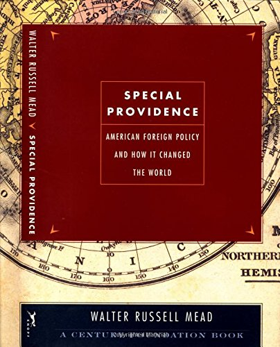 9780375412301: Special Providence: American Foreign Policy and How It Changed the World