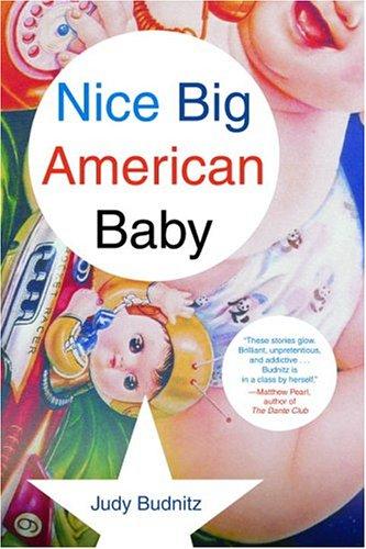 9780375412424: Nice Big American Baby