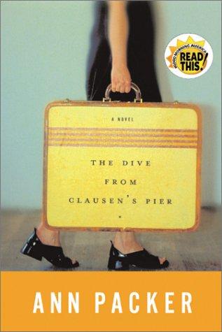 The Dive From Clausen's Pier: Packer, Ann