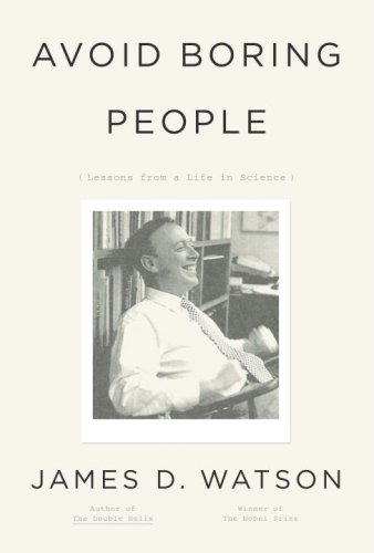 9780375412844: Avoid Boring People: Lessons from a Life in Science