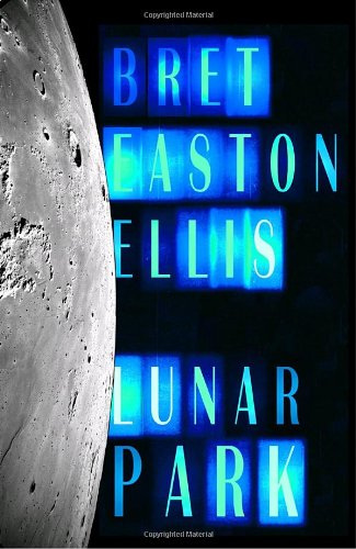 Lunar Park: Bret Easton Ellis