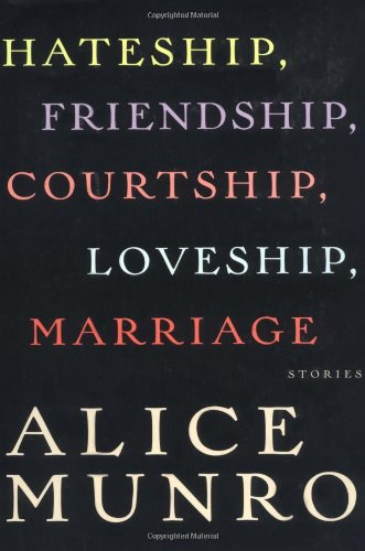 HATESHIP, FRIENDSHIP . ** Signed First Edition **: Alice Munro