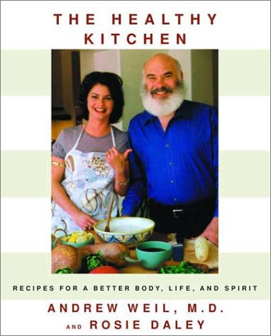 9780375413063: The Healthy Kitchen: Recipes for a Better Body, Life, and Spirit