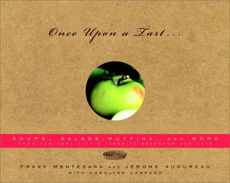 9780375413162: Once Upon a Tart...: Soups, Salads, Muffins, and More