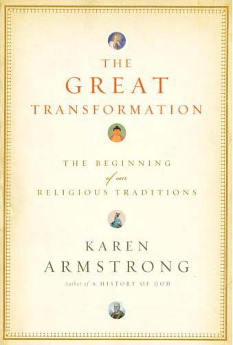 9780375413179: The Great Transformation: The Beginning of Our Religious Traditions